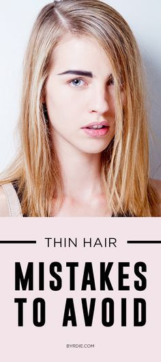 How To Style Thin Hair Amazing The One Mistake That's Ruining Your Thin Hair  Voluminous Hair .