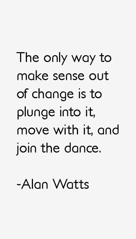 Quote: The Dance Of Change
