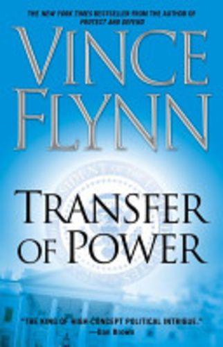 Vince Flynn Transfer Of Power Books 2017 Vince Flynn Book Series