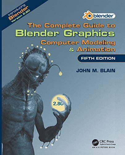 Read Epub The Complete Guide To Blender Graphics Computer