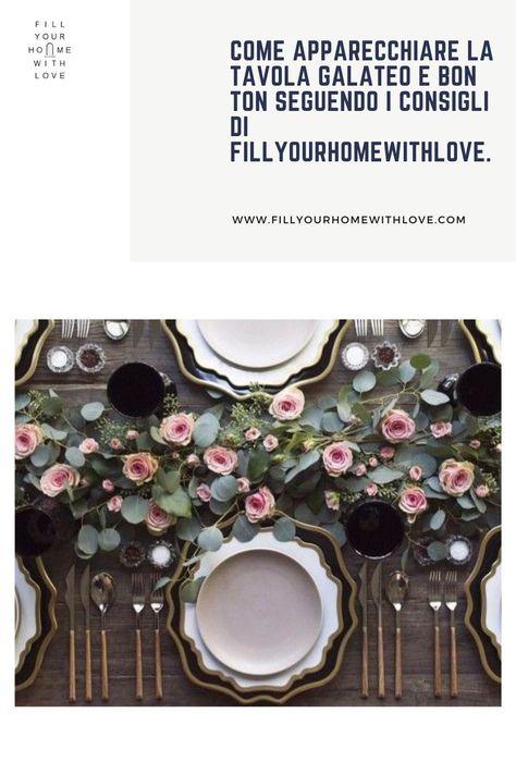 Apparecchiare la tavola galateo e bon ton | Fillyourhomewithlove