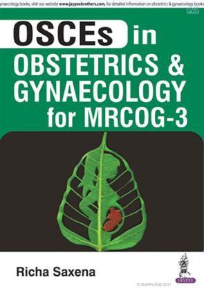 Osces In Obstetrics And Gynaecology For Mrcog 3 Ordermedicalbooksonline Www Meripustak Com Pid 149522 Obst Obstetrics And Gynaecology Gynecology Obstetrics