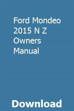 Ford Mondeo 2015 N Z Owners Manual Ford Mondeo Owners Manuals Ford