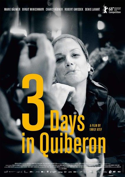 3 Tage In Quiberon 3 Days In Quiberon By Emily Atef Berlinale2018 Competition Poster Films Streaming Gratuit Film Streaming Films Complets