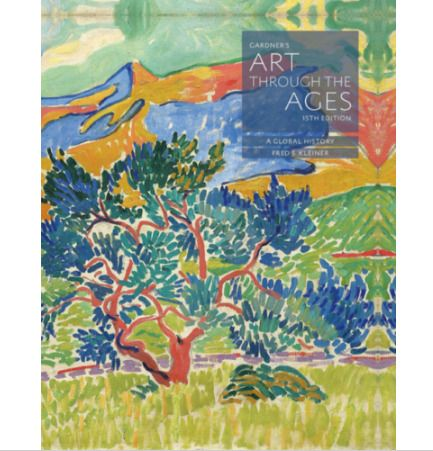 Gardner S Art Through The Ages A Global History 15th Ed By