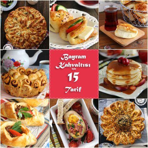 Bayram Kahvaltısı için 15 Harika Tarif – Mutfak Sırları – Pratik Yemek Tarifleri