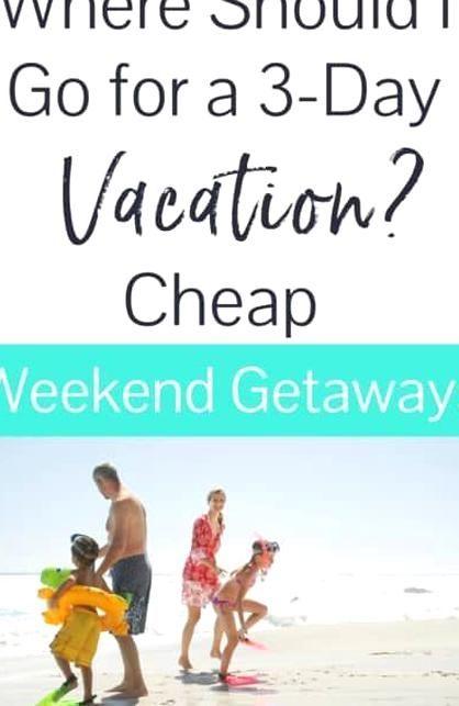 What Is A Good Weekend Getaway I Was Specifically Searching For Cheap Weekend Getaways In 2020 Cheap Weekend Getaways Best Weekend Getaways Romantic Weekend Getaways