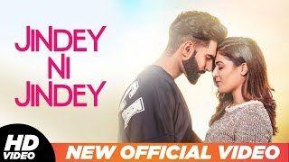 Jindey Ni Jindey Kamal Heer Parmish Verma Dil Diyan Gallan Youtube Trending Songs Lyrics