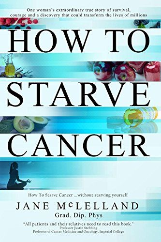 How to Starve Cancer | Amazing Books | Cancer, Fitness diet