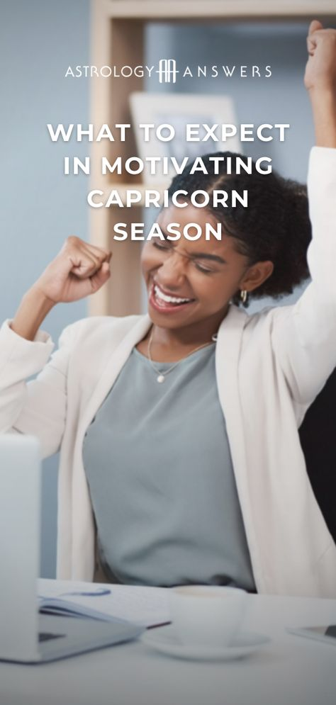 It's Capricorn season! Are you ready for this motivating energy? #capricornseason #capricorn #astrology #astrologyanswers