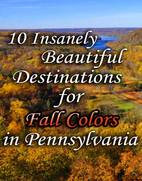 10 Insanely Beautiful Destinations for Fall Foliage in PA Looking for beautiful destinations to see fall colors in Pennsylvania? Check out my handpicked list of 10 great choices for autumn fun in PA The Places Youll Go, Places To See, Camping In Pennsylvania, On The Road Again, Vacation Spots, Vacation Destinations, Fall Vacations, Vacation Places, Dream Vacations