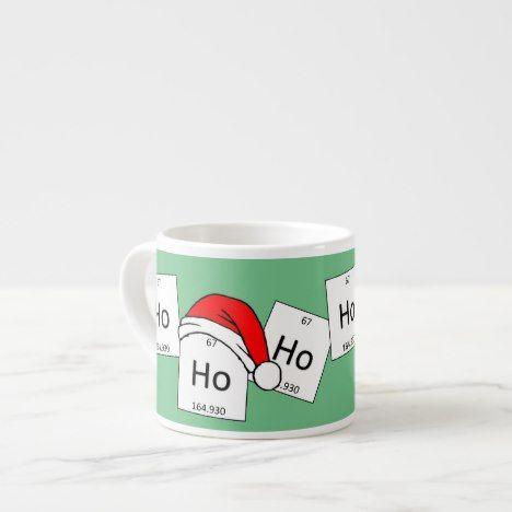 Coffee Christmas Puns.Hohoho Holmium Chemistry Element Christmas Pun Espresso Cup
