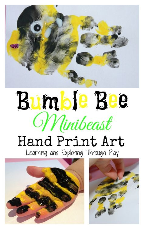Learning and Exploring Through Play: Bumble Bee Minibeast Handprints