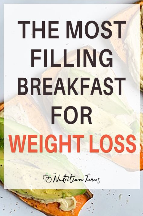 The Most Filling Breakfast for Weight Loss   Get into Your Morning Routine with this Healthy Breakfast that is Easy to Make and that Will Help You With Meal Planning and Help You to Get a Flat Belly and Lose Weight   For MORE RECIPES, fitness  nutrition tips, please SIGN UP for our FREE NEWSLETTER www.NutritionTwins.com