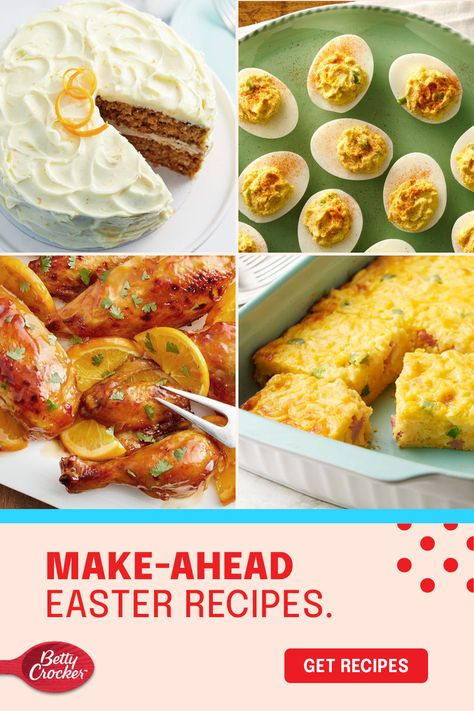 We've gathered our best make-ahead Easter recipes to get you through the holiday with delicious ease. Pin this now and start planning!