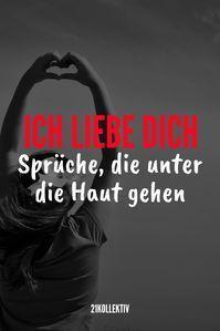 100 Liebesspruche Spruche Die Zu Herzen Gehen Ich Liebe Dich Spruche Romantische Spruche Liebe Spruch