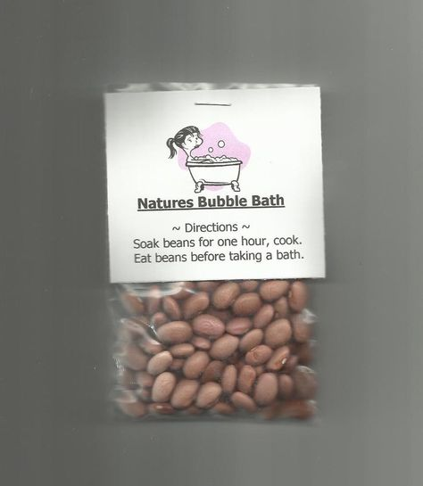 That's right, they're beans! We all know the effect of eating beans. you get bubbles in the bath water. Each bag is finished with the directions for using the Natures Bubble Bath. Sure to get a laugh!   eBay!