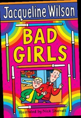 Ebook Pdf Epub Download Bad Girls By Jacqueline Wilson Jacqueline Wilson Jacqueline Wilson Books Books