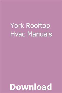 york rooftop units manuals on