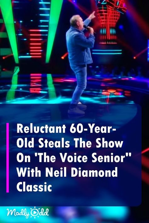 """Reluctant 61-Year-Old Steals The Show With Neil Diamond Classic on 'The Voice Senior"""""""