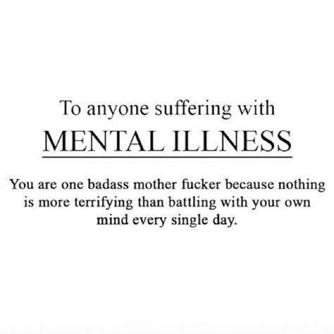 Most of my friends don't know anything about this side of me, but it's fucking scary and the sense of hopelessness is sometimes overwhelming.