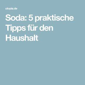 soda: 5 praktische tipps für den haushalt (mit bildern