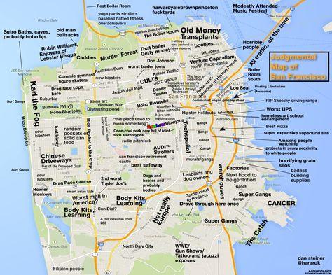 Judgmental Map Of San Francisco San Francisco Map San Francisco Map