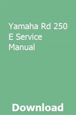 Yamaha Rd 250 E Service Manual Pdf Download Online Full Owners Manuals Tecumseh Engine Car Workshop
