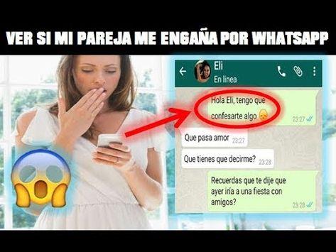 Como Poder Ver El Chat De Tu Pareja De Whatsapp Desde Tu Telefono Youtube Trucos Para Whatsapp Trucos Para Celulares Como Espiar