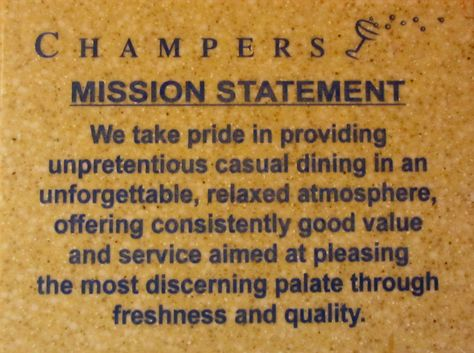 Every restaurant should have this Mission Statement! like a boss