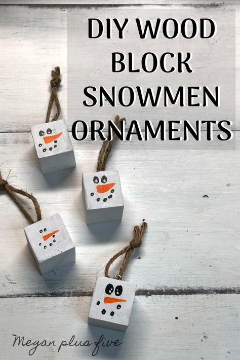 DIY wood block snowmen ornaments, DAY 6 — Megan plus FIVE : DIY snowmen block ornaments, how to make hanging snowman ornaments for your Christmas tree. Easy painted snowmen ornament for Christmas using scrap wood. Wooden Christmas Decorations, Snowman Christmas Ornaments, Christmas Ornament Crafts, Handmade Christmas, Christmas Diy, Snowman Crafts, Christmas Blocks, Diy Holiday Blocks, Christmas Wood Block Crafts