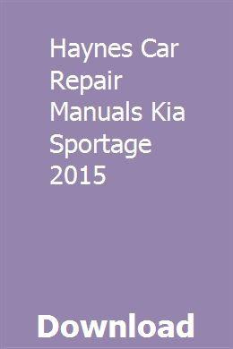 Haynes Car Repair Manuals Kia Sportage 2015 Sportage Kia Sportage 2015 Repair Manuals