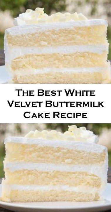 The Best White Velvet Buttermilk Cake Recipe In 2020 Buttermilk Cake Recipe Vanilla Cake Recipe Moist Cake Recipe Using Buttermilk