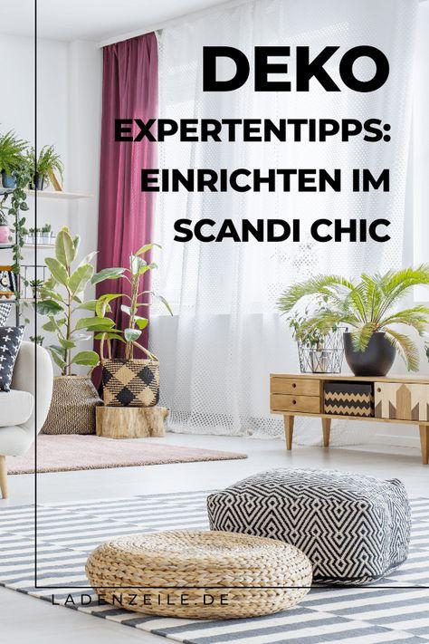 Einrichten im Scandi Chic: Tipps und Ideen