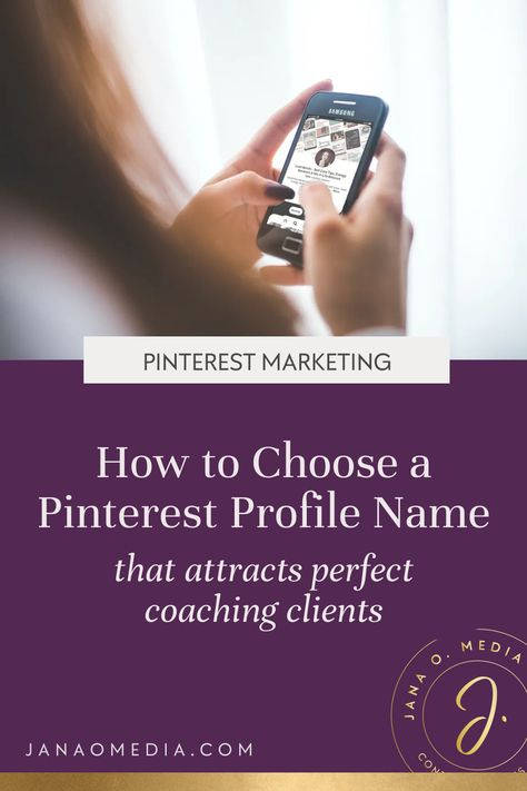 How to Choose a Pinterest Profile Name that Attracts Coaching Clients