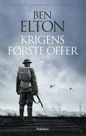 Fa Krigens Forste Offer Af Ben Elton Som Hardback Bog Pa Dansk 9788771483369 Boger Lydboger Krig