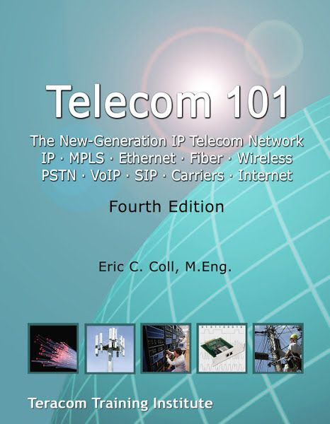 Telecom 101 Telecommunications Reference Book Ebook Download Ebook Pdf Download Author Eric Coll M Eng Reference Book Computer Internet Data Transmission