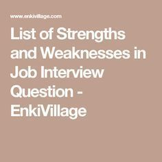 weaknesses for job interview