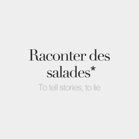 *Literal meaning: To tell salads • /ʁa.kɔ̃.te de sa.lad/ #frenchwords #french #words #frenchwords #français #paris #france