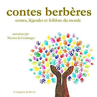 Contes Berberes Contes Legendes Et Folklore Du Monde Conte Livre Audio Contes Et Legendes