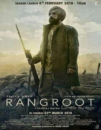 Sajjan Singh Rangroot 2018 Punjabi 720p Full Movies Download