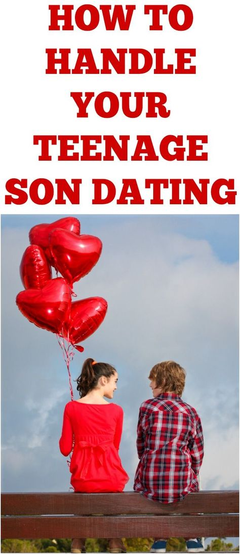 dating rules for teenage son