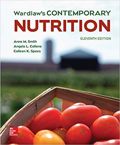 Wardlaw S Contemporary Nutrition 11th Edition 9781259709968