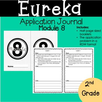 These 2nd Grade Module 8 Eureka Math Application Journals Are The Answer To All Your Word Problem Needs I Have Eureka Math Application Problems 2nd Grade Math