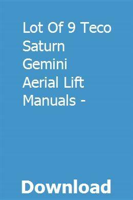 LOT OF 9 TECO SATURN GEMINI AERIAL LIFT MANUALS