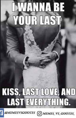 25 Perfect Love Memes For Her Good Relationship Quotes Wedding