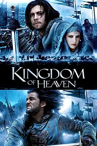 Kingdom Of Heaven 2005 Heaven Movie Kingdom Of Heaven Full Movies
