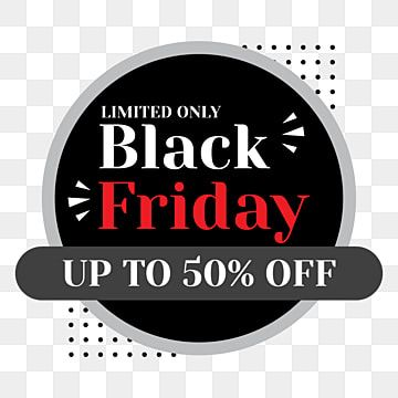 Black Friday Discount Sale Png Background Friday Clipart Black Friday Black Friday Download Png And Vector With Transparent Background For Free Download Black Friday Sale Poster Black Friday Banner Black Friday