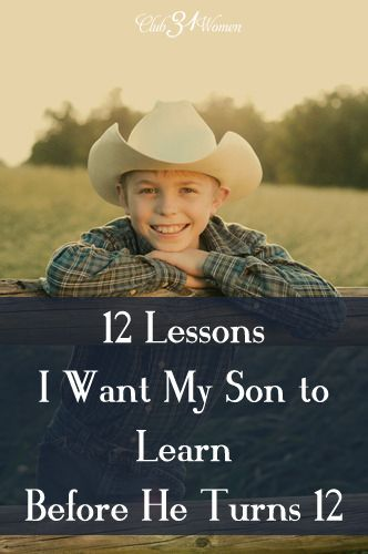 What are the most important things you can teach your young son? I want our sons to learn to look after others, to be mindful of the world around them, and to be ready for their calling when God gives it. So here are 12 valuable lessons to pass on to your