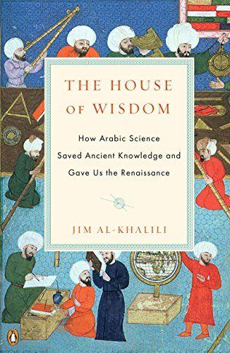 Jim Al Khalili The House Of Wisdom